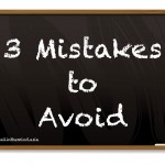 3 Mistakes that Give You Bad Habits